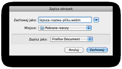 Okno zapisywania pliku ze zmienioną nazwą na lepsza-nazwa-pliku.webm