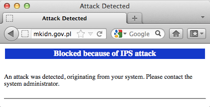 Blocked because of IPS attack. An attack was detected, originating from your system. Please contact the system administrator.
