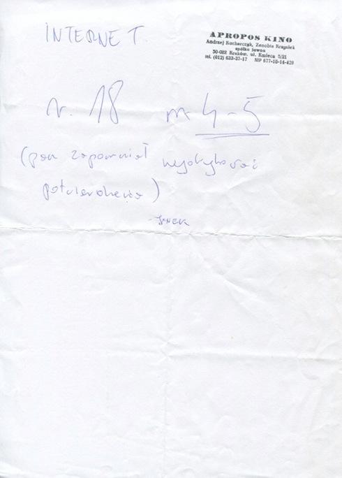 Pieczątka Apropos Kino i napis długopisem na kartce A4: Internet  r. 18 m 4-5 (pan zapomniał wydrukować potwierdzenia) Janek
